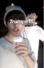 Trumpets ; Ereri by mintjihoon