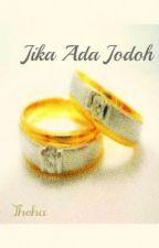 Jika Ada Jodoh by nfthha_