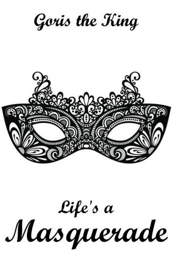 Life's a Masquerade (Lesbian Story)