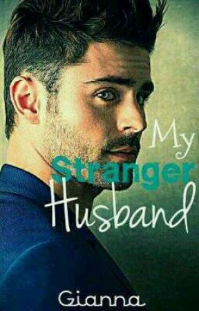 My Stranger Husband (Revised Edition) by Gianna1014