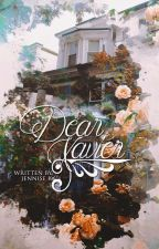 Dear Xavier [Wattys2016] by Sannyaahhh