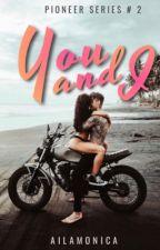 You and I by AilaMonica