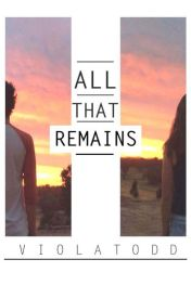 All That Remains by violatodd