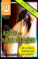 ABCK---NMK/PHLSBK (Short Story) by jayceeardie