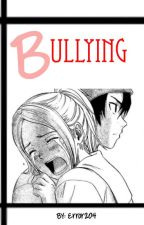 Bullying by OfficialSULars