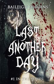 Last Another Day - A Zombie Novel