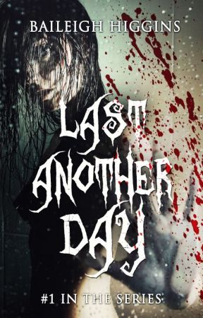 Last Another Day - Sample by BaileighHiggins