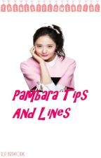 Pambara tips and lines by TheNextFlowerGirl