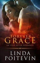 Forever Grace (Ever After #3) by LindaPoitevin