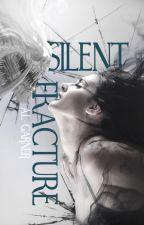 Silent Fracture by KamikazeKid