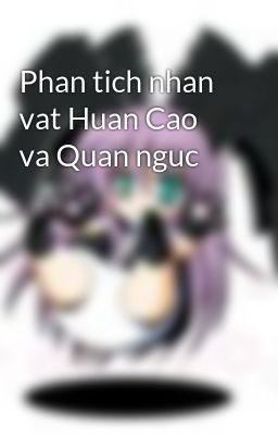 Phan tich nhan vat Huan Cao va Quan nguc
