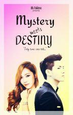 MYSTERY meets DESTINY by BbTaklesa