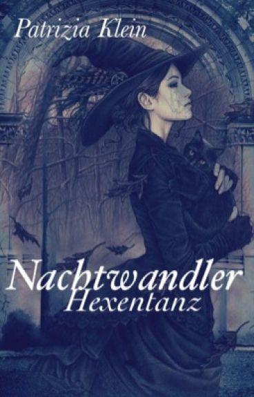 Nachtwandler I - Hexentanz