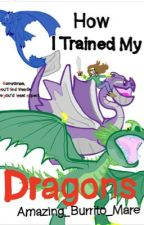 How I Trained My Dragons || HTTYD || by Amazing_Burrito_Mare