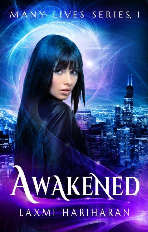 Awakened (Many Lives Book 1) by LaxmiHariharan