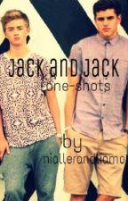 Jack and Jack One Shots (Boyxboy) by niallerandliamo