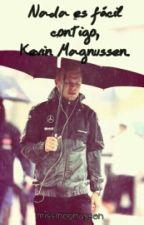 Nada es fácil contigo, Kevin Magnussen. by missmagnussen