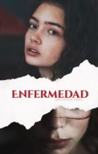 Enfermedad by another-hell