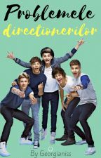 Problemele directionerilor by Georgianiss