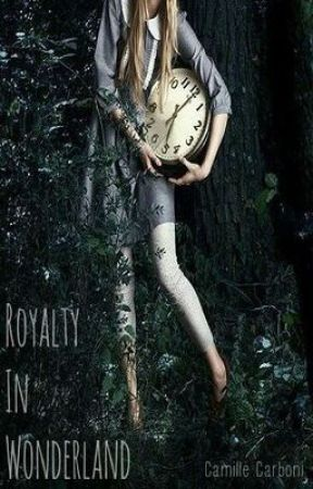 Royalty in Wonderland by CamilleCarboni
