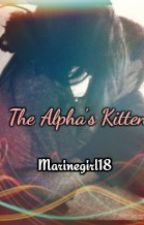 The Alpha's Kitten (OH) by Book-Luver