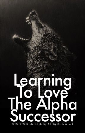 Learning To Love The Alpha Successor (mxm) by eternitytotry
