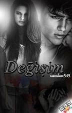 DEĞİŞİM by Candan545