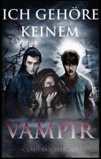 Ich gehöre keinem Vampir!