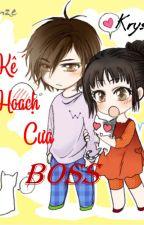 Kế Hoạch Cưa Boss by ToCam_Sujin