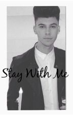 Stay With Me ~ James Graham fanfiction by LukeftSugg