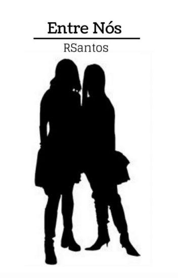 O Amor Entre Nós Duas ♥ (1° Temporada)