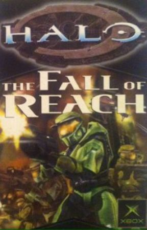 Halo: The Fall of Reach (Book 1) by MelodyTheGemini