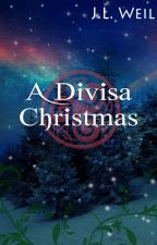 A Divisa Christmas (excerpt) by jlweil