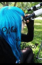 What is love? (emo love story) by fromearthtothemorgue