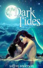 Dark Tides - A Mermaid Tale by porcupie