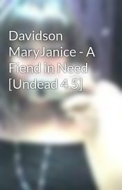 Davidson MaryJanice - A Fiend in Need [Undead 4.5] by natsiee