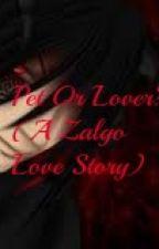 Pet Or Lover? (A Zalgo Love Story) by NathanJoshuaPrescott