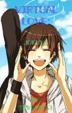 Virtual Love: Jokuya by Skylar653