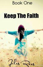 Keep The Faith by julesrees