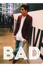Bad {A Jack Gilinsky fanfiction} by kianhayes