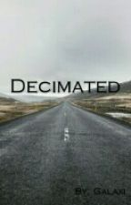 Decimated by GalaxiNebula