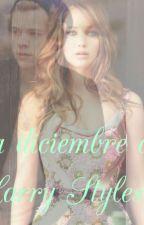 La Diciembre de Harry Styles. by KarenFt1D