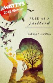 Free as a Jailbird by IsabellaModra