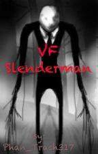 Slenderman (version française ) by the_mighty_alien
