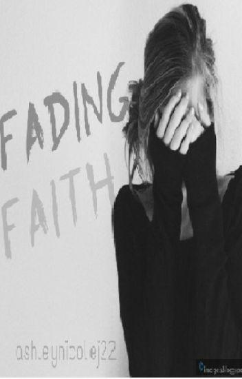 Fading Faith