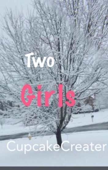 Two Girls (Book 1)