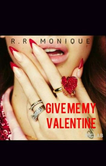 Give me my Valentine