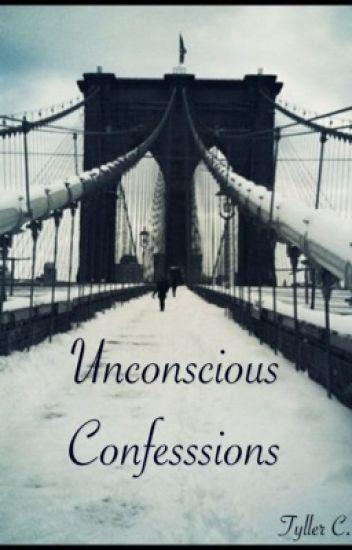 Unconscious Confessions