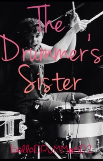 The Drummer's Sister