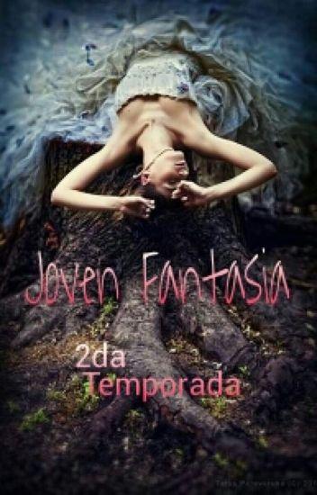 Joven Fantasia 2da Tempo